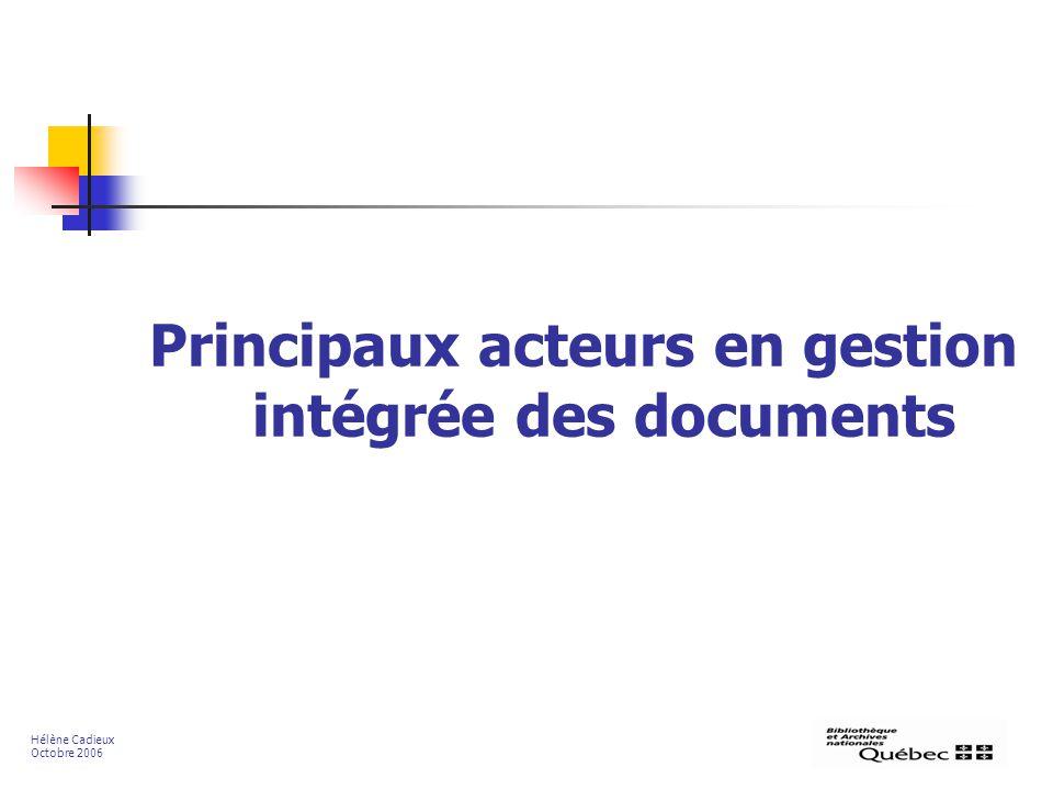 Principaux acteurs en gestion intégrée des documents