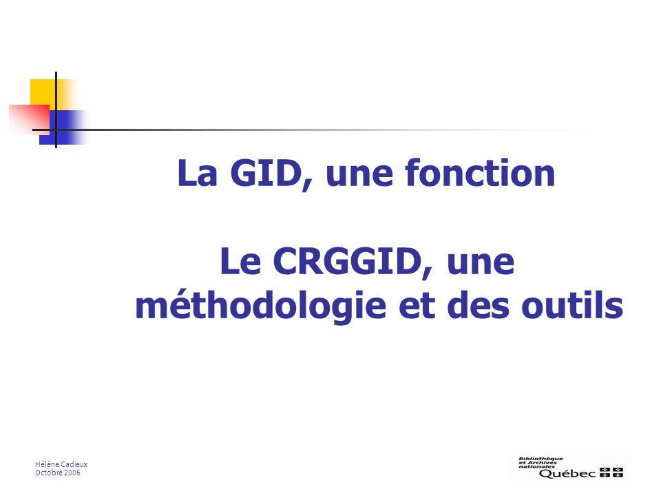 Le CRGGID, une méthodologie et des outils