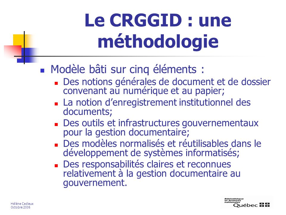 Le CRGGID : une méthodologie