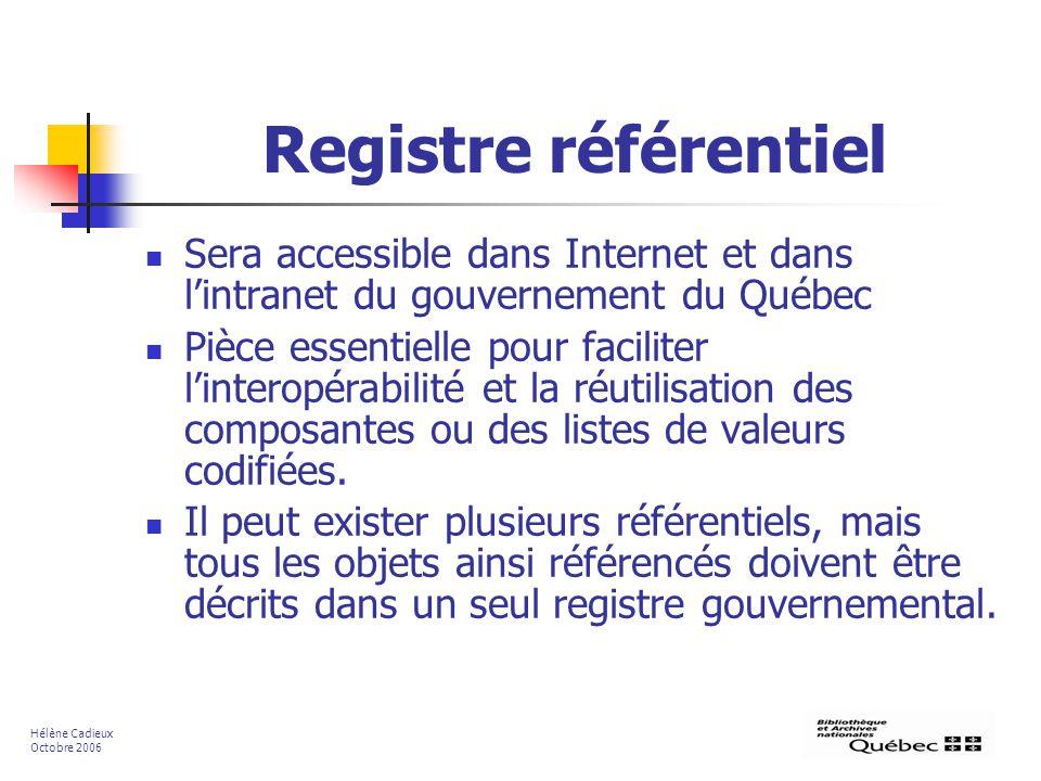 Registre référentiel Sera accessible dans Internet et dans l'intranet du gouvernement du Québec.