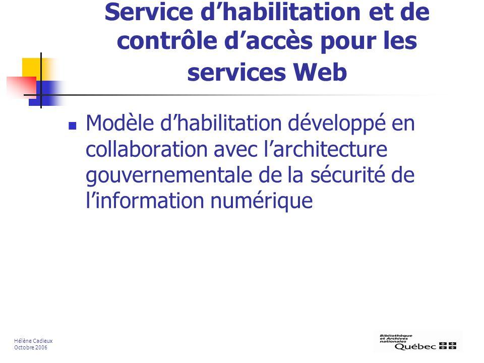 Service d'habilitation et de contrôle d'accès pour les services Web