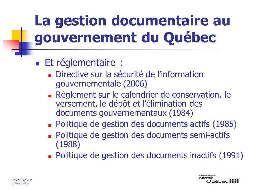 La gestion documentaire au gouvernement du Québec