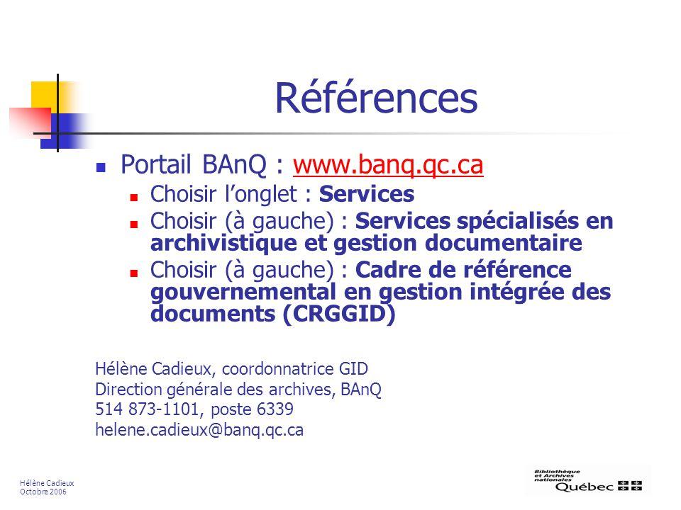 Références Portail BAnQ : www.banq.qc.ca Choisir l'onglet : Services