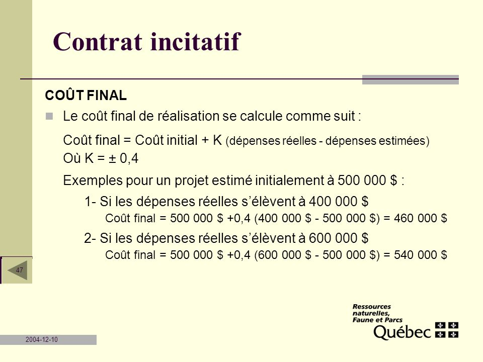 Contrat incitatif COÛT FINAL