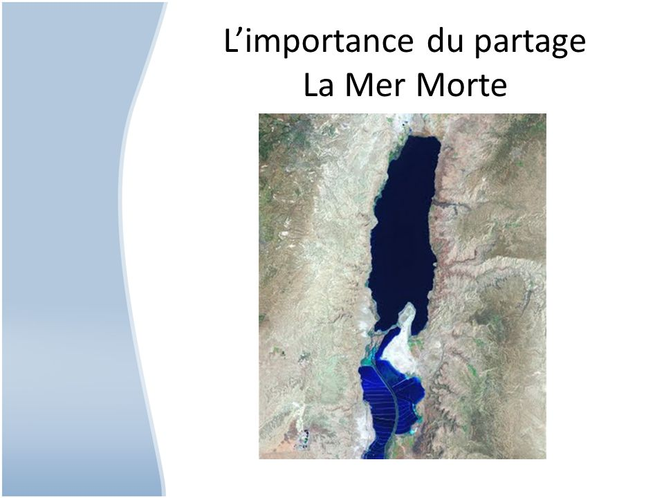L'importance du partage La Mer Morte