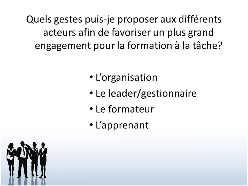 Quels gestes puis-je proposer aux différents acteurs afin de favoriser un plus grand engagement pour la formation à la tâche