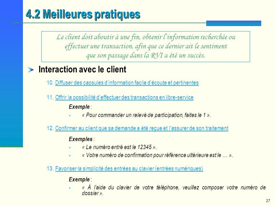 4.2 Meilleures pratiques Interaction avec le client