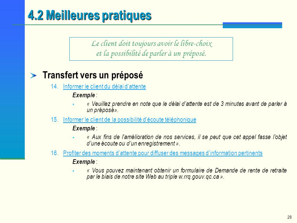 4.2 Meilleures pratiques Transfert vers un préposé
