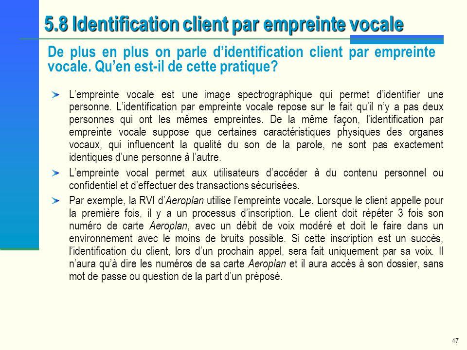 5.8 Identification client par empreinte vocale