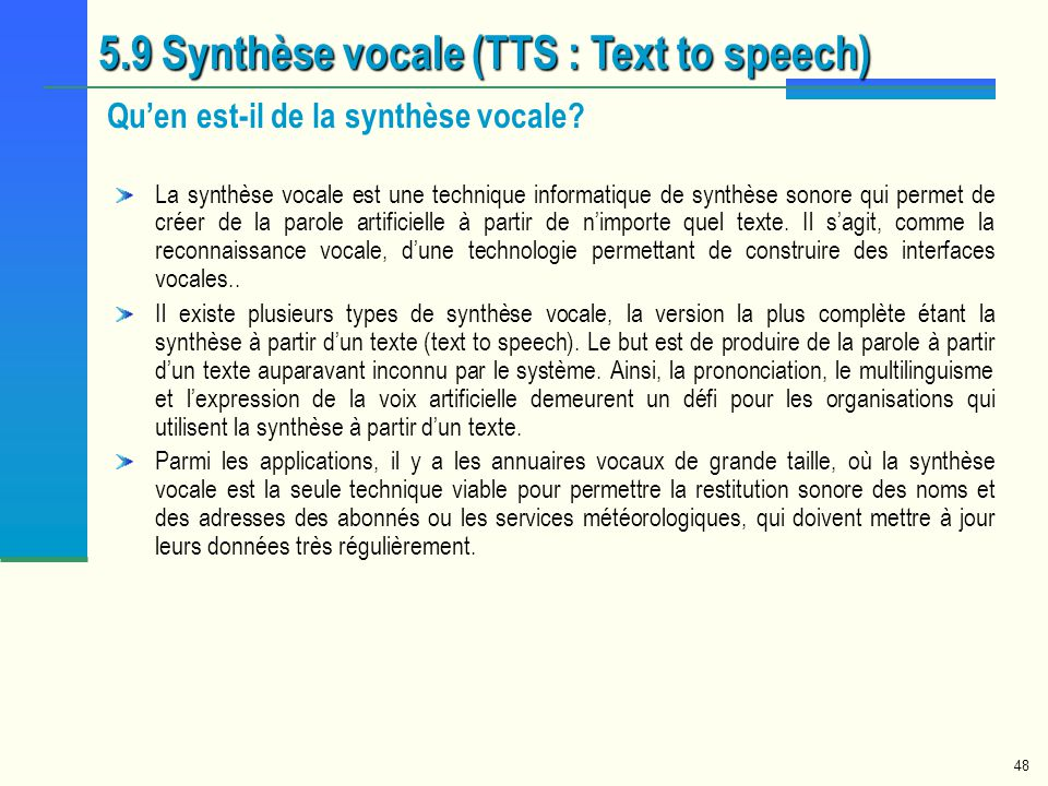 5.9 Synthèse vocale (TTS : Text to speech)