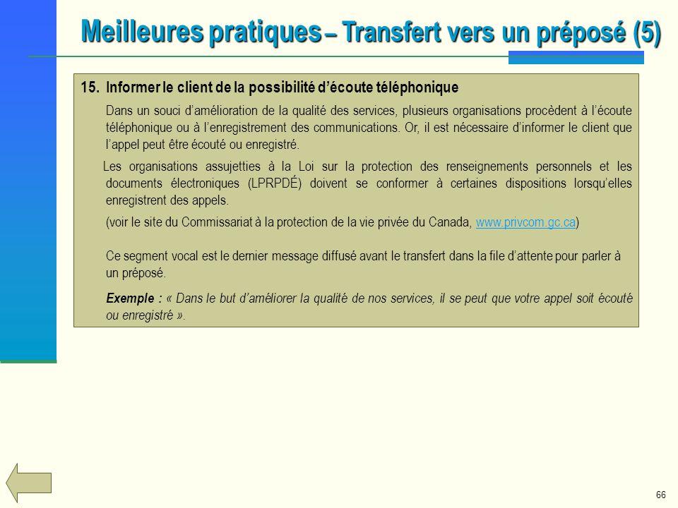 Meilleures pratiques – Transfert vers un préposé (5)