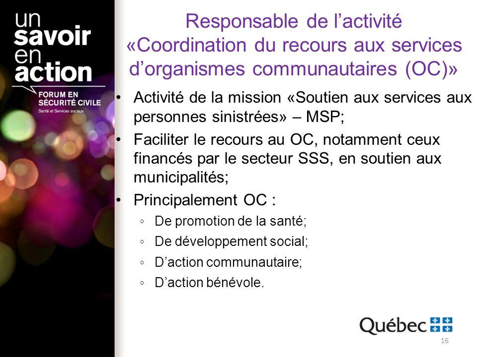 Responsable de l'activité «Coordination du recours aux services d'organismes communautaires (OC)»