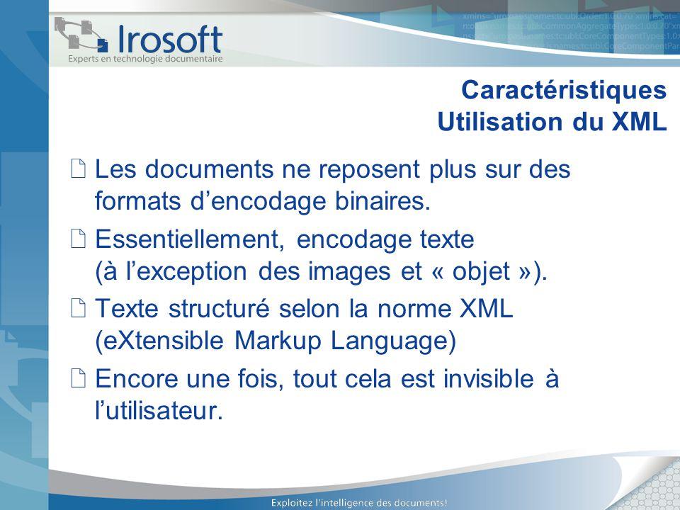 Caractéristiques Utilisation du XML