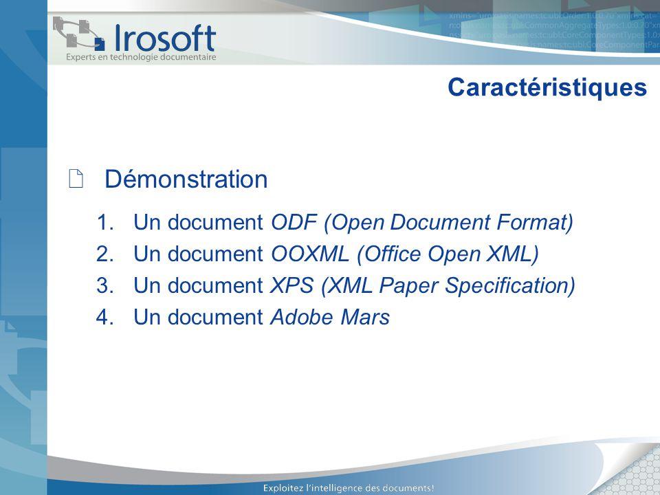 Caractéristiques Démonstration Un document ODF (Open Document Format)