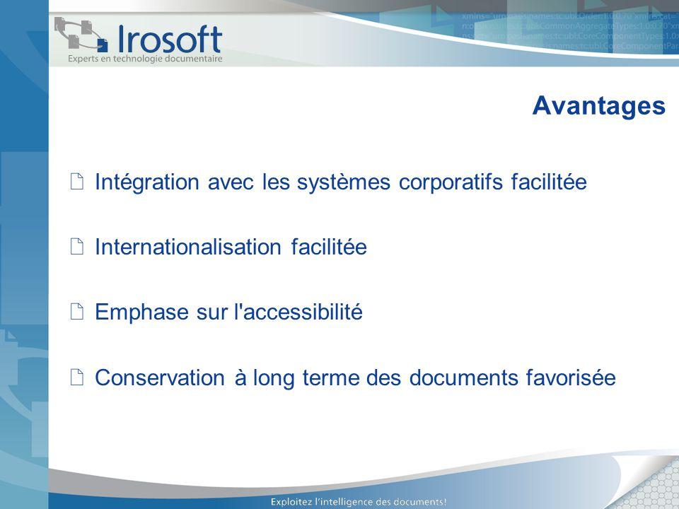 Avantages Intégration avec les systèmes corporatifs facilitée