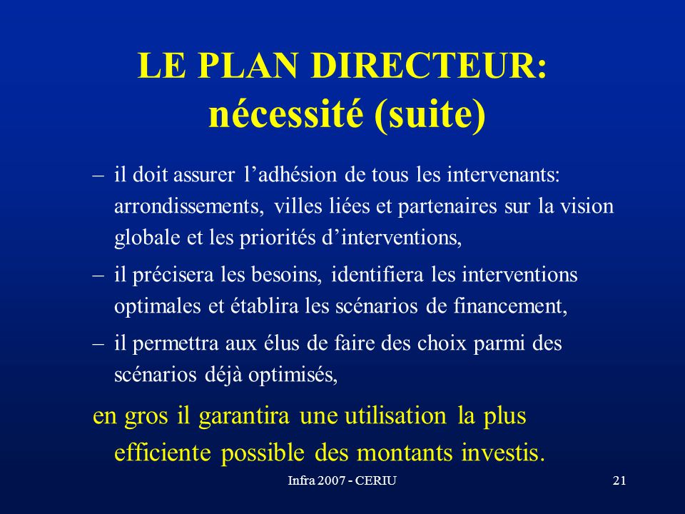 LE PLAN DIRECTEUR: nécessité (suite)