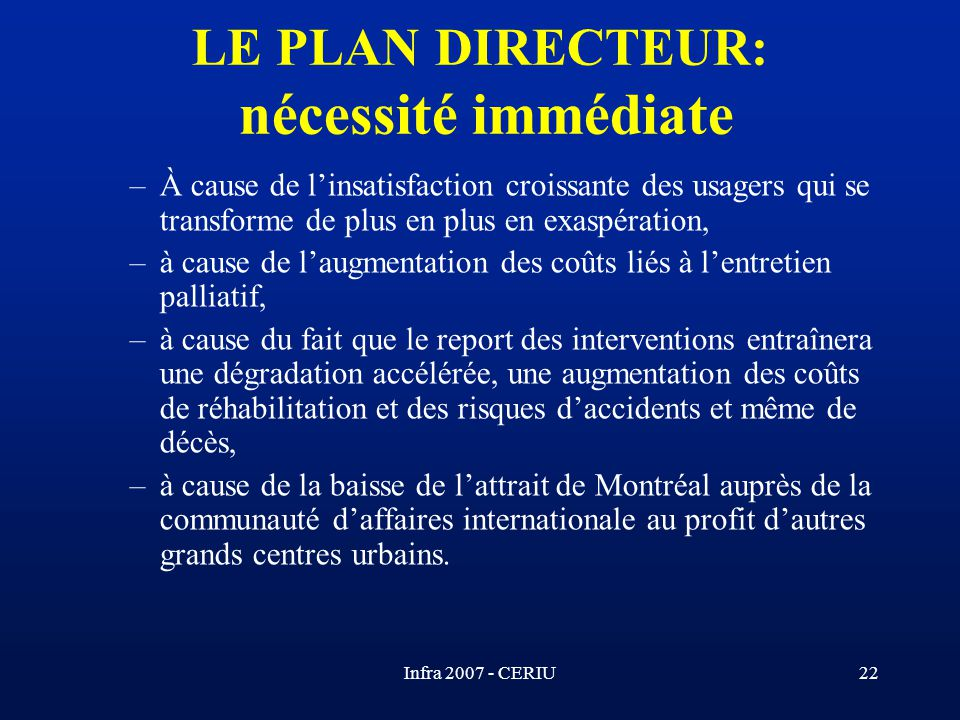 LE PLAN DIRECTEUR: nécessité immédiate