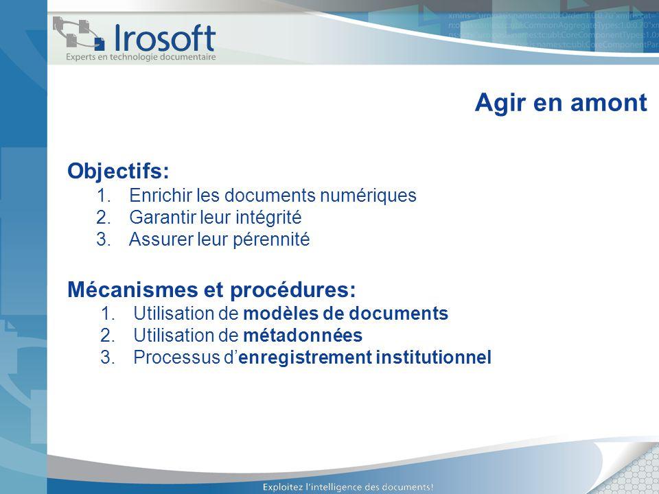 Agir en amont Objectifs: Mécanismes et procédures: