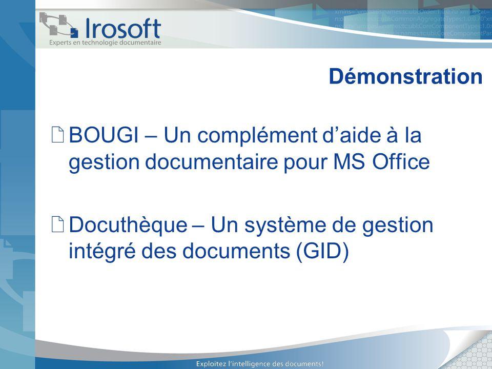 Démonstration BOUGI – Un complément d'aide à la gestion documentaire pour MS Office.