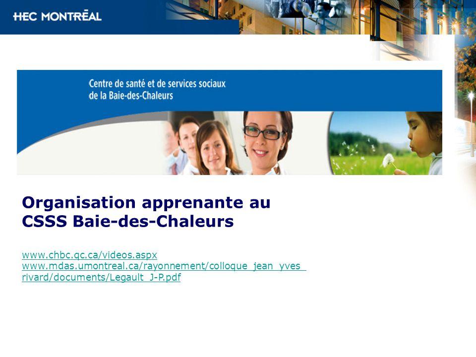 Organisation apprenante au CSSS Baie-des-Chaleurs