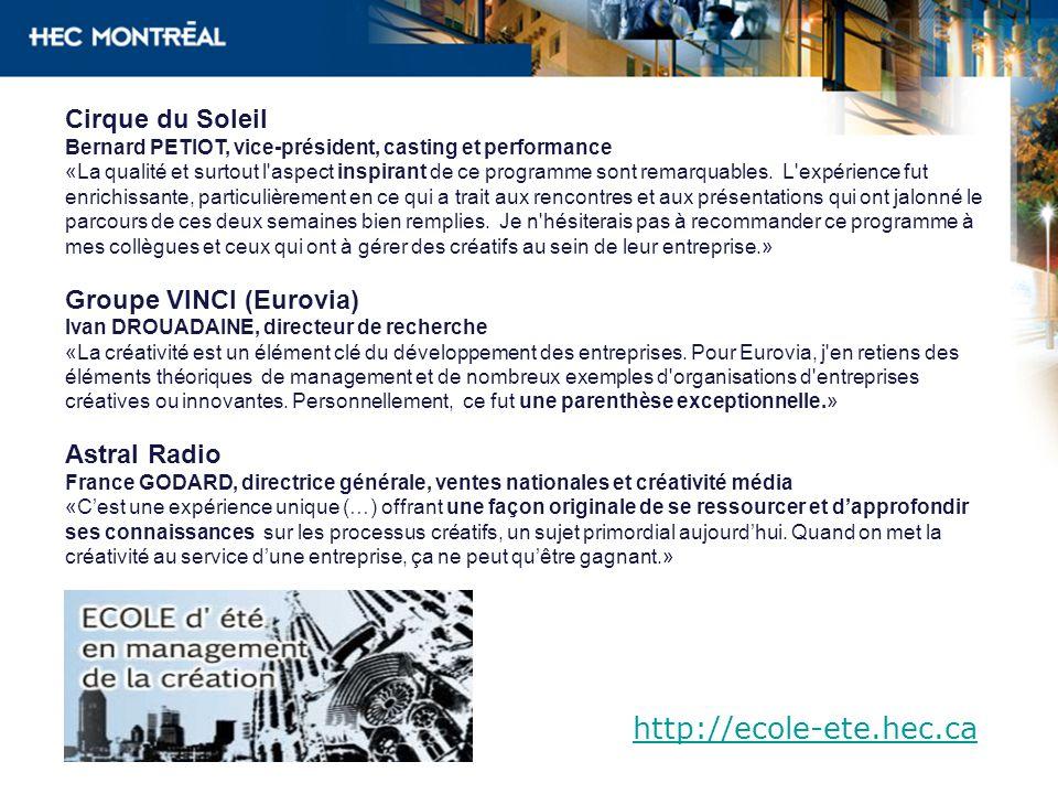 http://ecole-ete.hec.ca Cirque du Soleil Groupe VINCI (Eurovia)