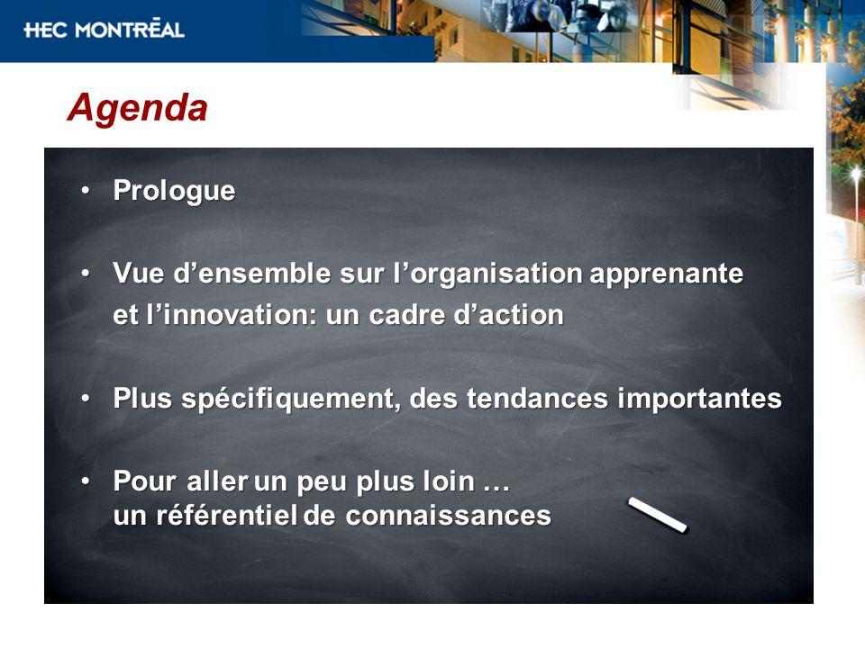 Agenda Prologue Vue d'ensemble sur l'organisation apprenante
