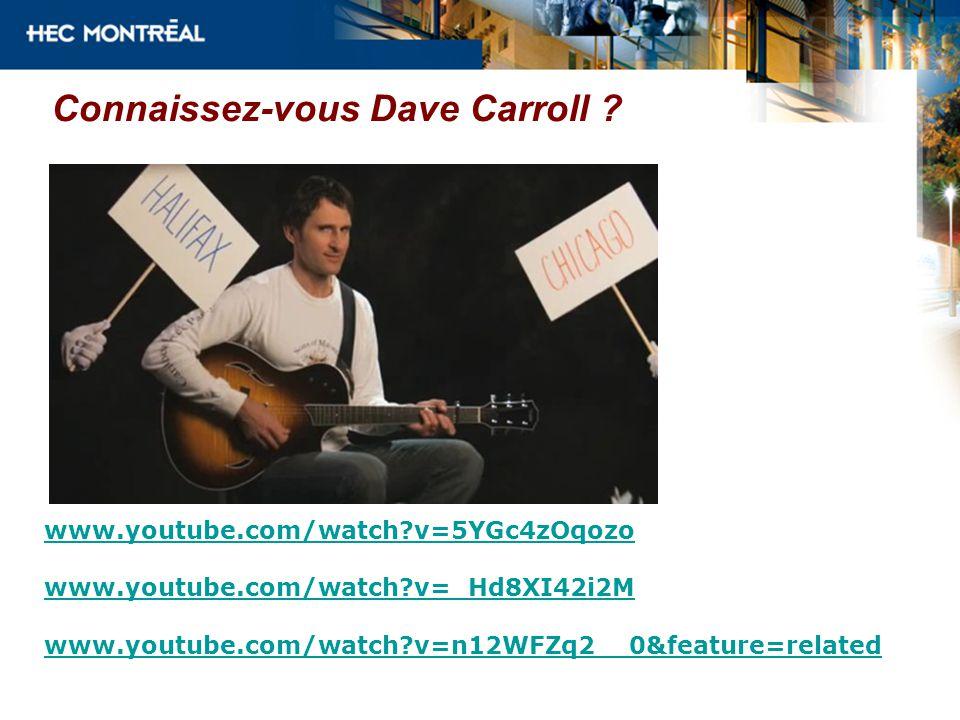 Connaissez-vous Dave Carroll