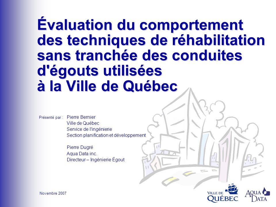 Évaluation du comportement des techniques de réhabilitation sans tranchée des conduites d égouts utilisées à la Ville de Québec