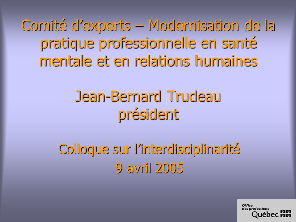 Colloque sur l'interdisciplinarité 9 avril 2005