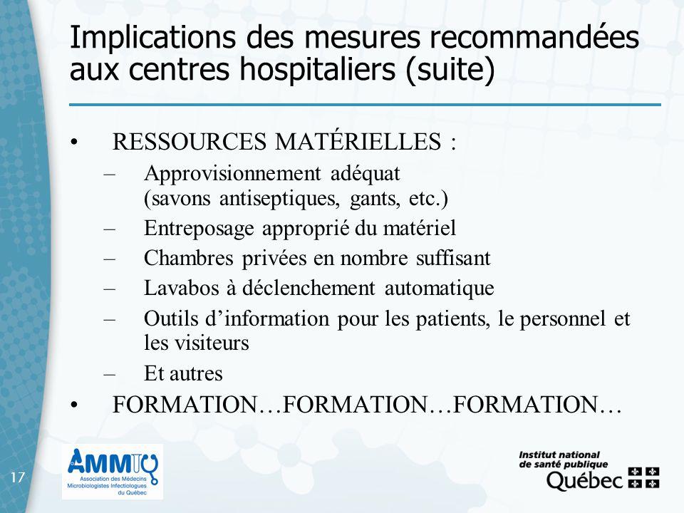 Implications des mesures recommandées aux centres hospitaliers (suite)