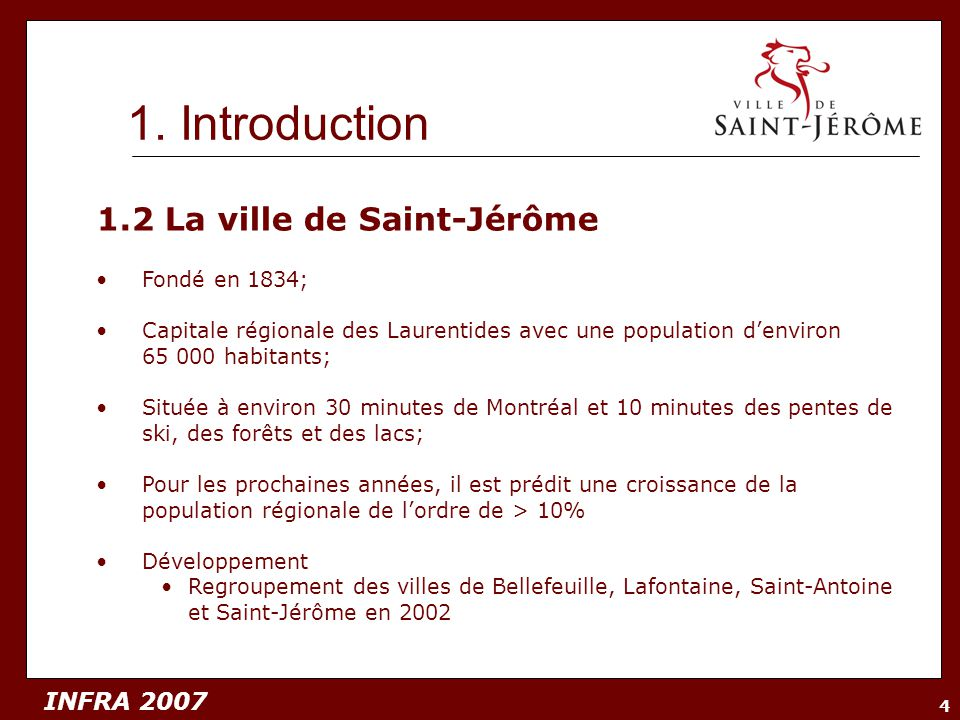 1. Introduction 1.2 La ville de Saint-Jérôme Fondé en 1834;