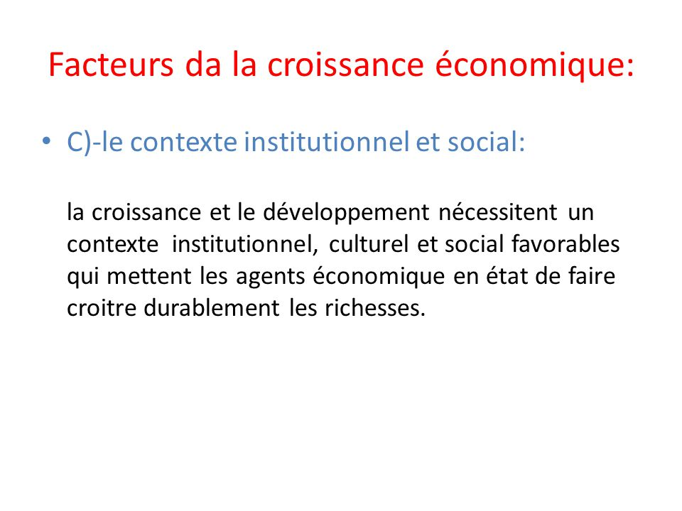 Facteurs da la croissance économique: