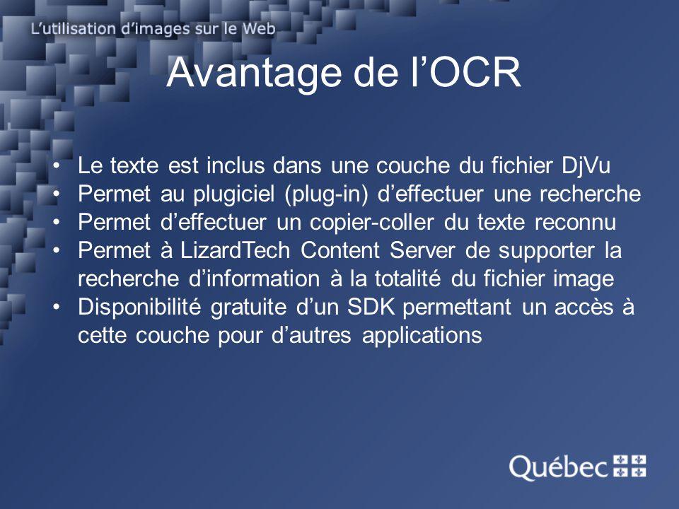 Avantage de l'OCR Le texte est inclus dans une couche du fichier DjVu