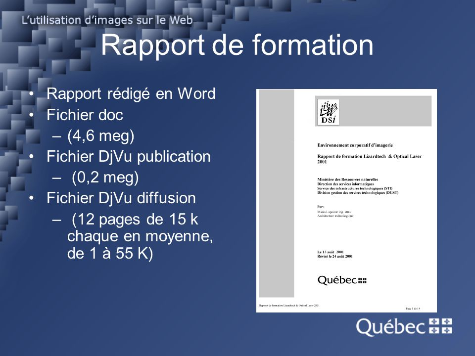 Rapport de formation Rapport rédigé en Word Fichier doc (4,6 meg)