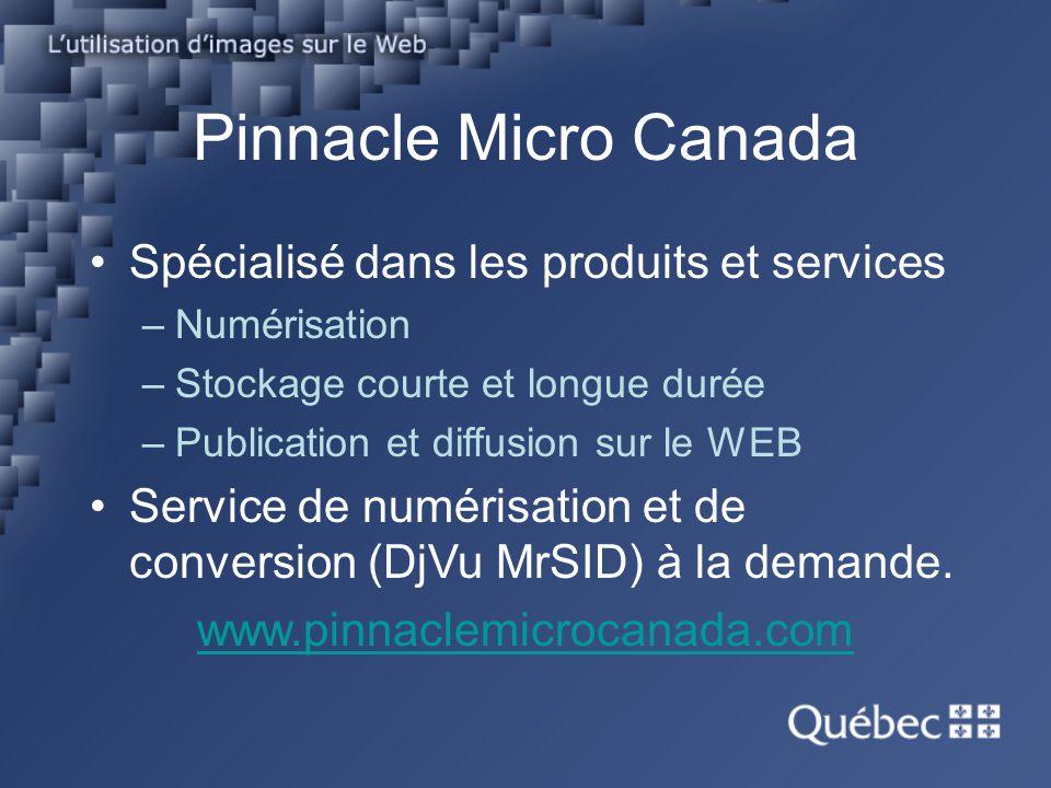 Pinnacle Micro Canada Spécialisé dans les produits et services