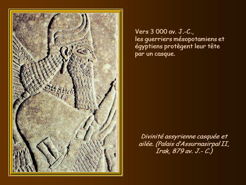 Vers 3 000 av. J.-C., les guerriers mésopotamiens et égyptiens protègent leur tête par un casque.