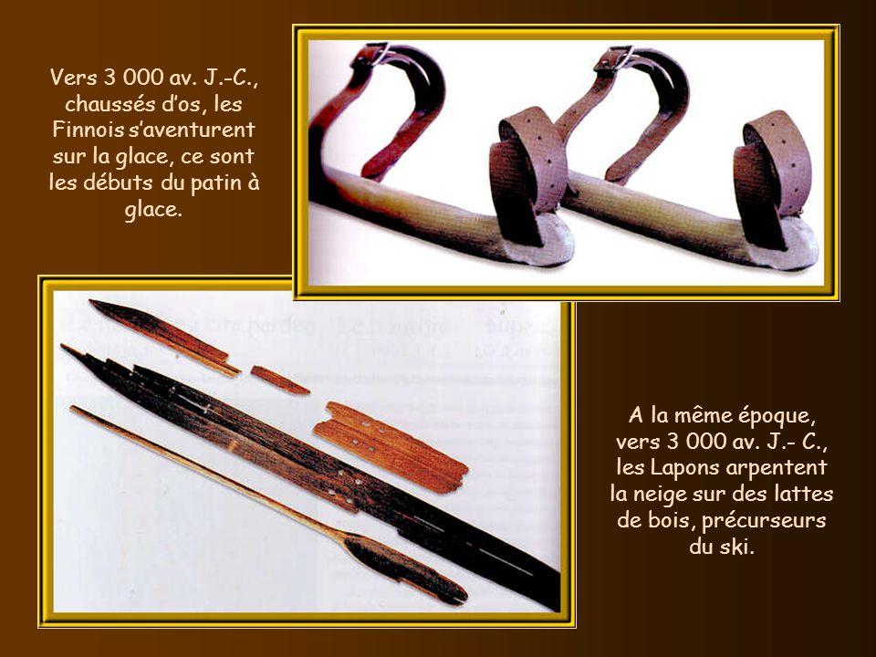 Vers 3 000 av. J.-C., chaussés d'os, les Finnois s'aventurent sur la glace, ce sont les débuts du patin à glace.