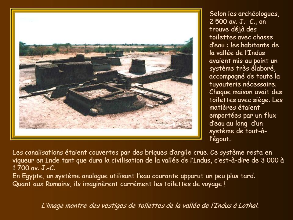 Selon les archéologues, 2 500 av. J. - C