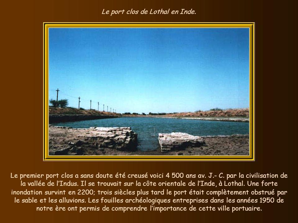 Le port clos de Lothal en Inde.