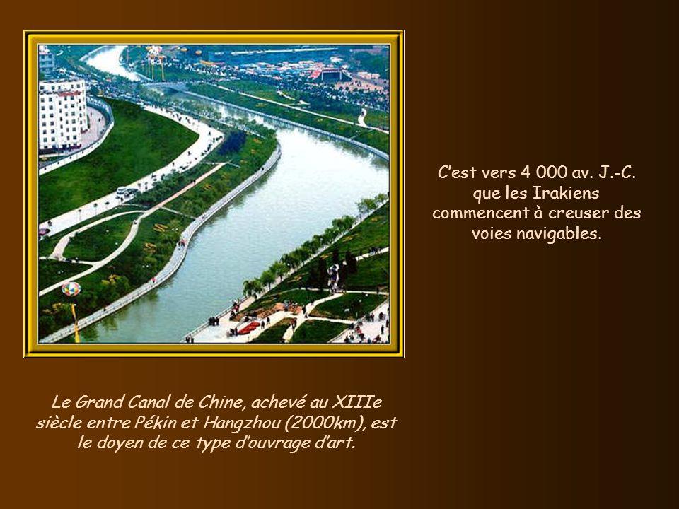 C'est vers 4 000 av. J.-C. que les Irakiens commencent à creuser des voies navigables.
