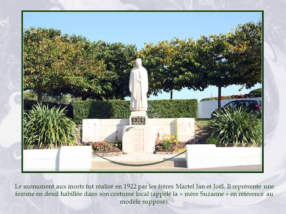 Le monument aux morts fut réalisé en 1922 par les frères Martel Jan et Joël.