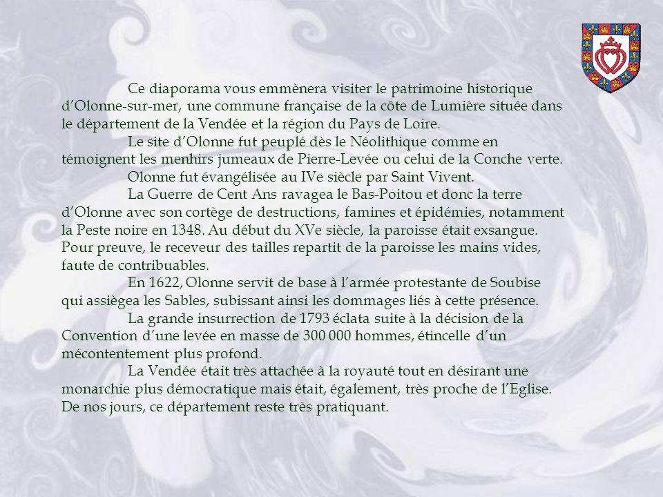 Ce diaporama vous emmènera visiter le patrimoine historique d'Olonne-sur-mer, une commune française de la côte de Lumière située dans le département de la Vendée et la région du Pays de Loire.