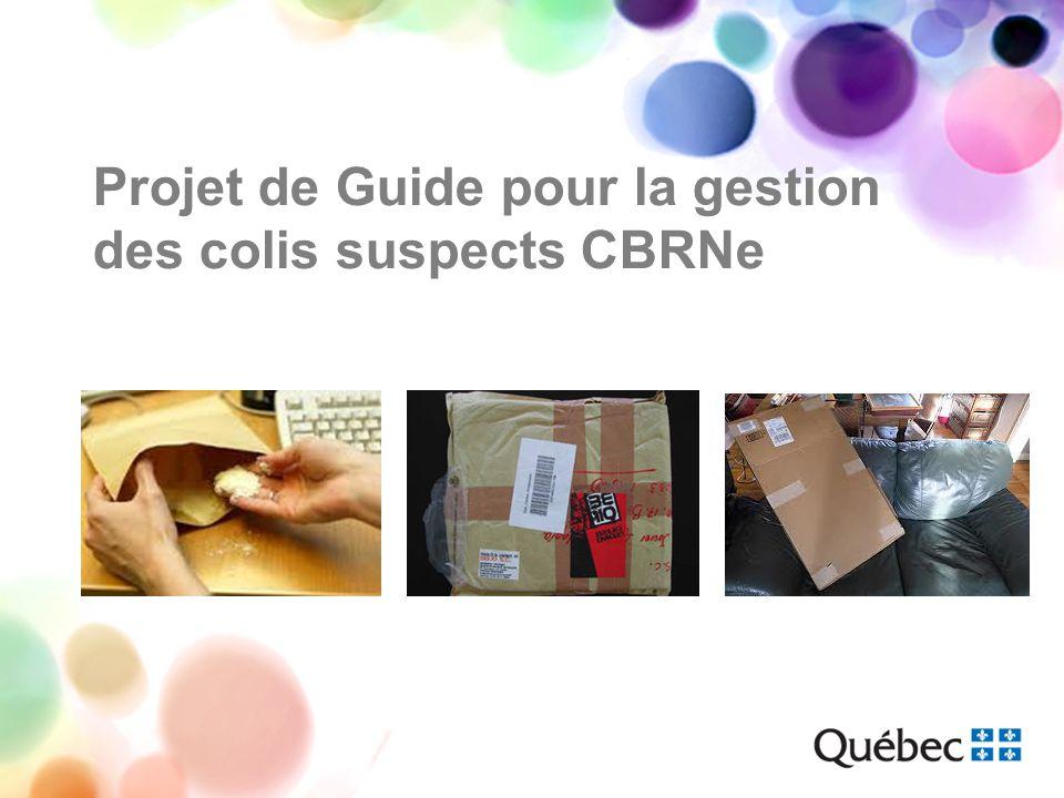 Projet de Guide pour la gestion des colis suspects CBRNe