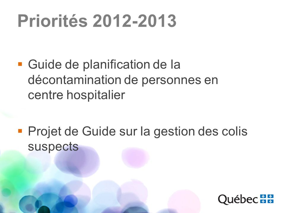 Priorités 2012-2013 Guide de planification de la décontamination de personnes en centre hospitalier.