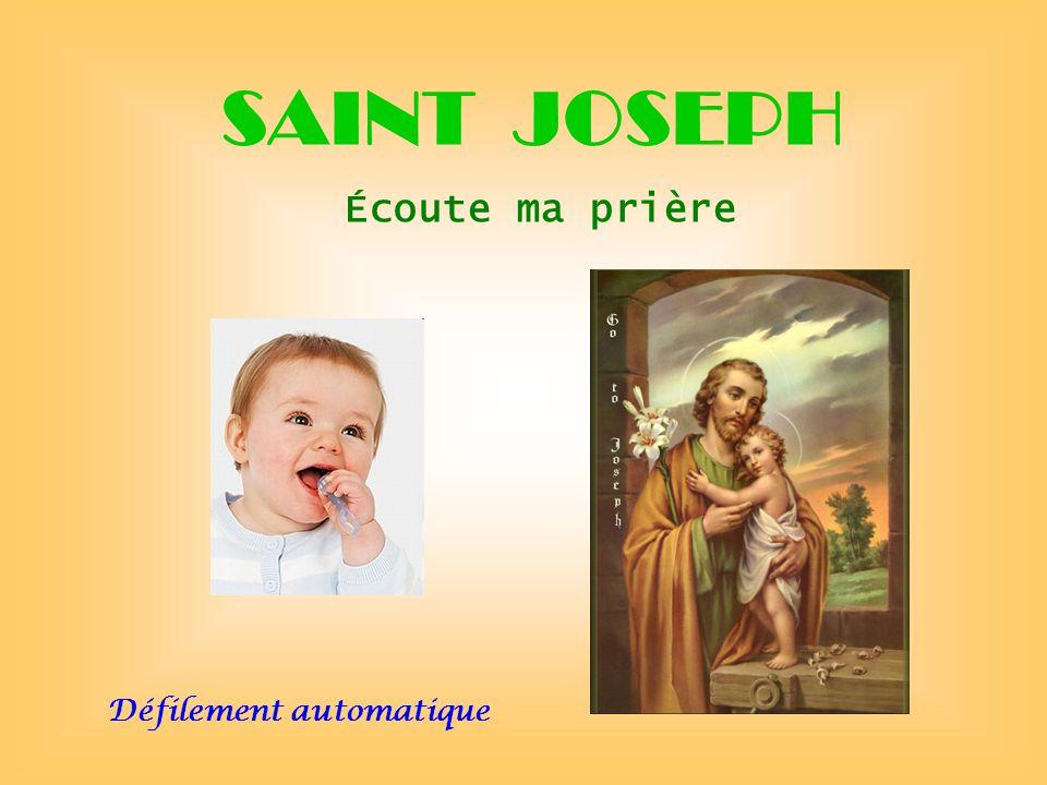 SAINT JOSEPH Écoute ma prière . . Défilement automatique