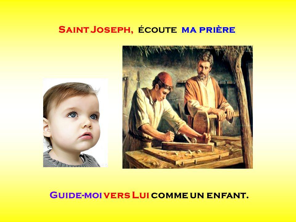Saint Joseph, écoute ma prière