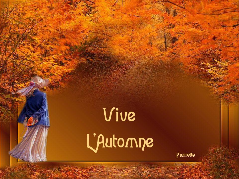 Vive L Automne Pierrette
