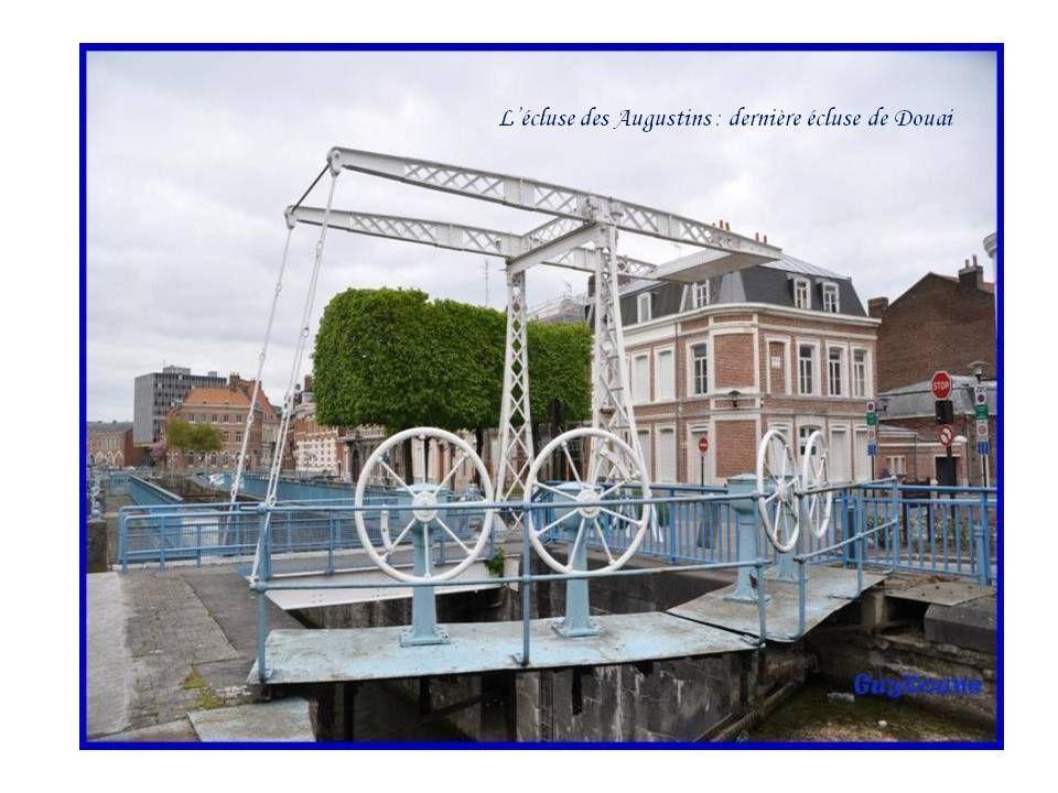 L'écluse des Augustins : dernière écluse de Douai