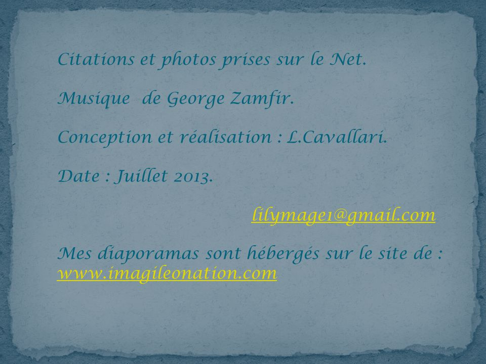 Citations et photos prises sur le Net.