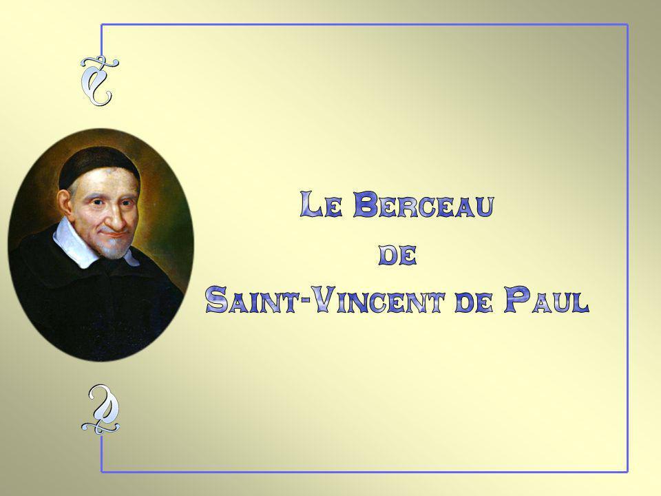 Le Berceau de Saint-Vincent de Paul